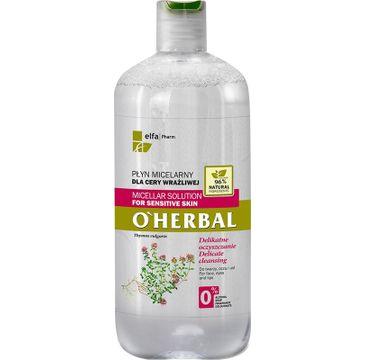 O'Herbal Płyn micelarny dla cery wrażliwej Tymianek 500 ml