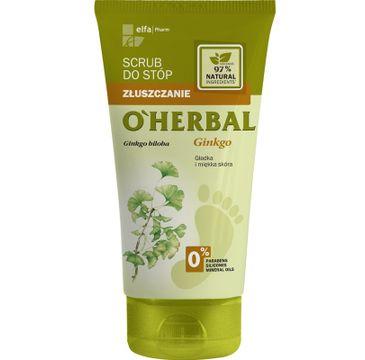 O'Herbal scrub do stóp Miłorząb Japoński oczyszczający skórę 150 ml