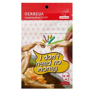 Oerbeua maseczka na płacie 2-etapowa energetyzująca I Don't Need No Money 1 szt.