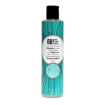 OH! My Sexy Hair Vitamin Bomb Shampoo szampon do włosów z olejem algowym (250 ml)