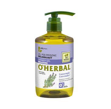 O'Herbal Shower Gel Relaxing żel pod prysznic relaksujący z ekstraktem z lawendy 750ml