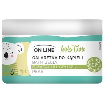On Line Kids Time galaretka do kąpieli Gruszka (230 ml)