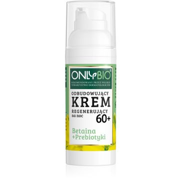 OnlyBio – Betaina + Prebiotyki odbudowujący krem regenerujący na noc 60+ (50 ml)