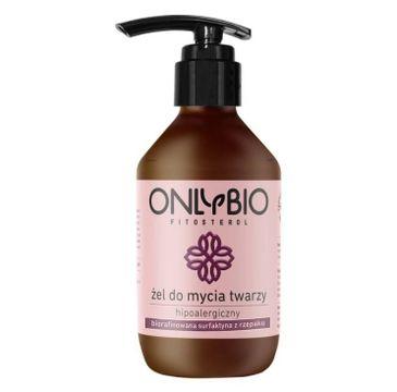 OnlyBio Fitosterol hipoalergiczny 偶el do mycia twarzy z Biorafinowan膮 Surfaktyn膮 z Rzepaku (270 ml)