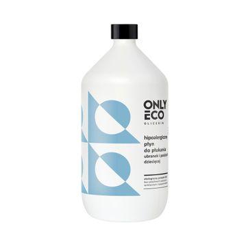 OnlyEco Glicerin ekologiczny hipoalergiczny płyn do płukania ubranek i pościeli dziecięcej 1000 ml