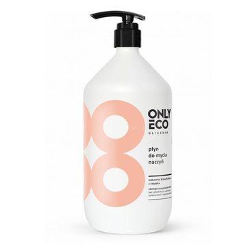 OnlyEco Glicerin ekologiczny płyn do mycia naczyń 1000 ml