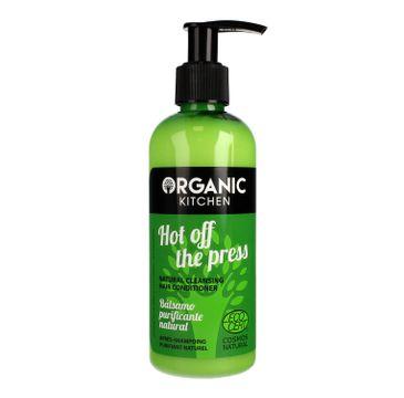 """Organic Kitchen balsam do włosów oczyszczający """"Gorąco z prasy"""" 260 ml"""