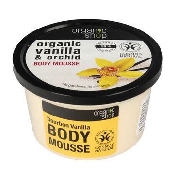 Organic Shop mus do ciała wanilia burbońska i orchidea 250 ml