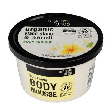 Organic Shop mus do ciała Ylang Ylang i Neroli 250 ml