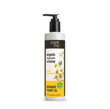 Organic Shop Organic Chamomile & Honey Showe Foamy Oil olejek pod prysznic 280ml