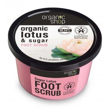 Organic Shop peeling do stóp Cukier i Kwiat Lotosu 250 ml