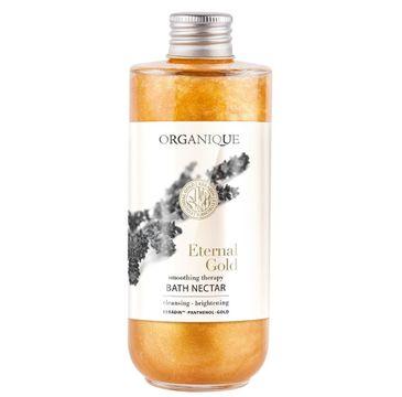 Organique Eternal Gold rozświetlający nektar do kąpieli (200 ml)