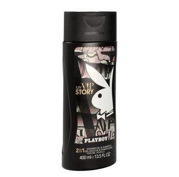 Playboy My VIP Story for Him żel pod prysznic 2w1 400 ml