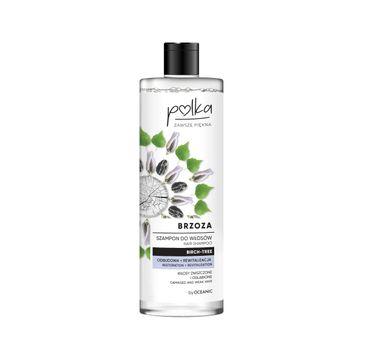 Polka – szampon do włosów BRZOZA Odbudowa (400 ml)