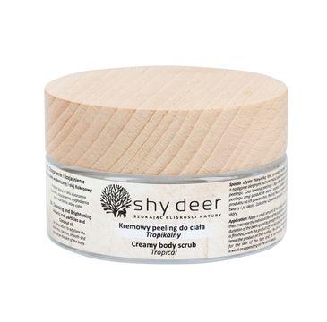 Shy Deer – Creamy Body Scrub kremowy peeling do ciała Tropikalny (100 ml)