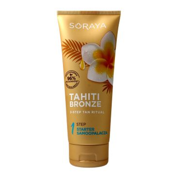 Soraya Tahiti Bronze 1 Step Starter samoopalacza 200 ml