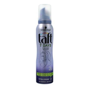 Taft 7 Days Volume Mousse pianka do włosów Extra Strong 150ml