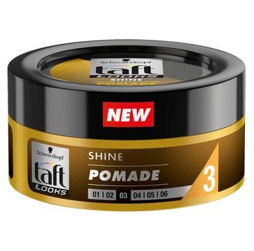 Taft Looks Shine Pomade nabłyszczająca pomada do włosów 75ml