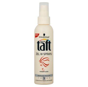 Taft żel w sprayu do każdego typu włosów bardzo mocny 150 ml