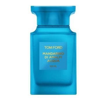 Tom Ford Mandarino di Amalfi Acqua Unisex woda toaletowa spray 100 ml
