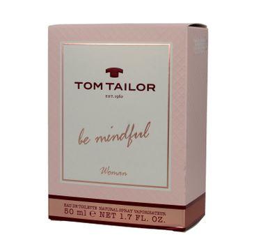 Tom Tailor Be Mindful Woman woda toaletowa 50 ml