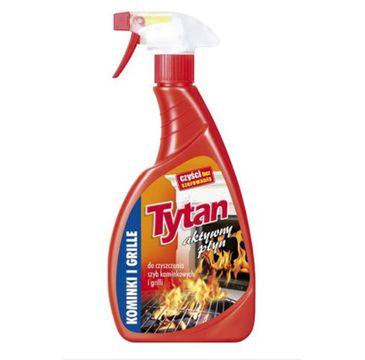 Tytan płyn do czyszczenia szyb kominkowych i grilli (500 ml)
