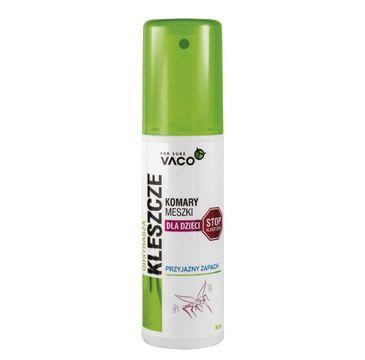 Vaco – Płyn na komary kleszcze meszki Kids (80 ml)