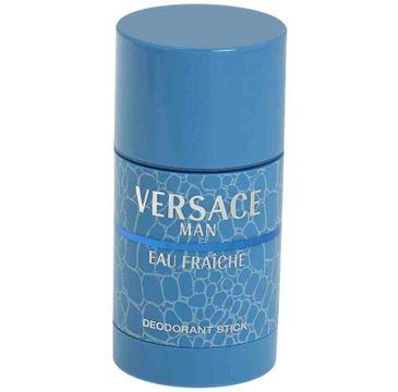 Versace Man Eau Fraiche dezodorant w sztyfcie 75ml
