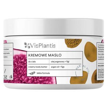 Vis Plantis Herbal Vital Care kremowe masło do ciała olej arganowy figi 250 ml