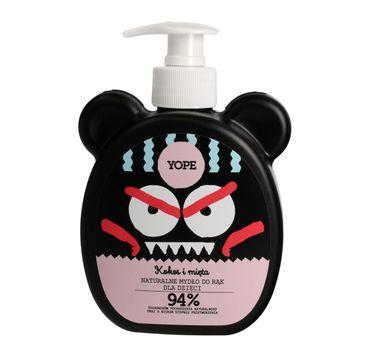 Yope mydło do rąk dla dzieci Kokos i Mięta  400 ml