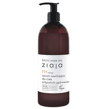 Ziaja – Baltic Home Spa Fit serum nawilżające do ciała antycellulitowe i ujędrniające Mango (400 ml)