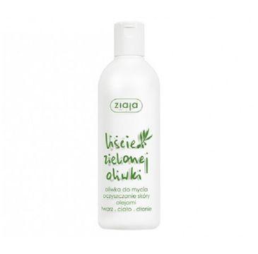 Ziaja Liście Zielonej Oliwki oliwka do mycia twarzy i ciała 270ml