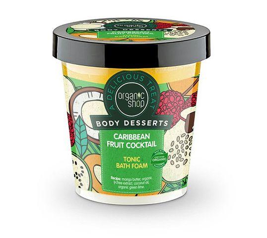 Organic Shop Body Desserts Caribbean Fruit Cockt pianka do kąpieli tonizująca (450 ml)
